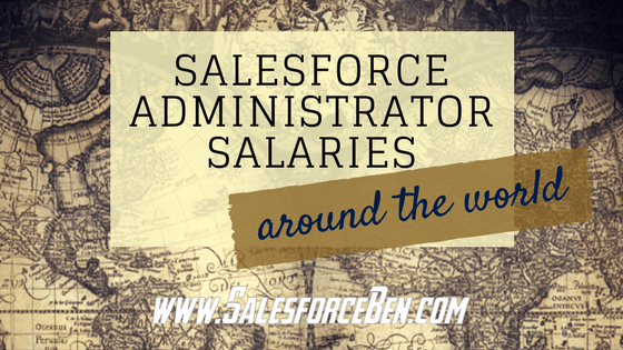 Salesforce Administrator Salaries - Around The World (Infographic)